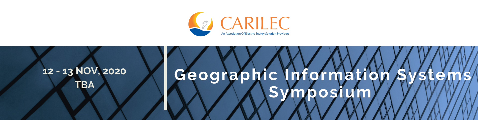 CARILEC GEOGRAPHIC INFORMATION SYSTEMS SYMPOSIUM